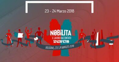 Bologna, 23-24 Marzo 2018: Nobìlita, il Festival della Cultura del Lavoro di FiordiRisorse